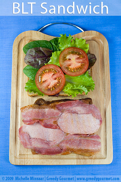 Bacon, Lettuce & Tomato Sandwich a.k.a. BLT Sandwich