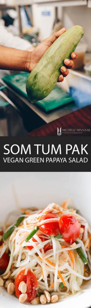 Som Tum Pak Salad