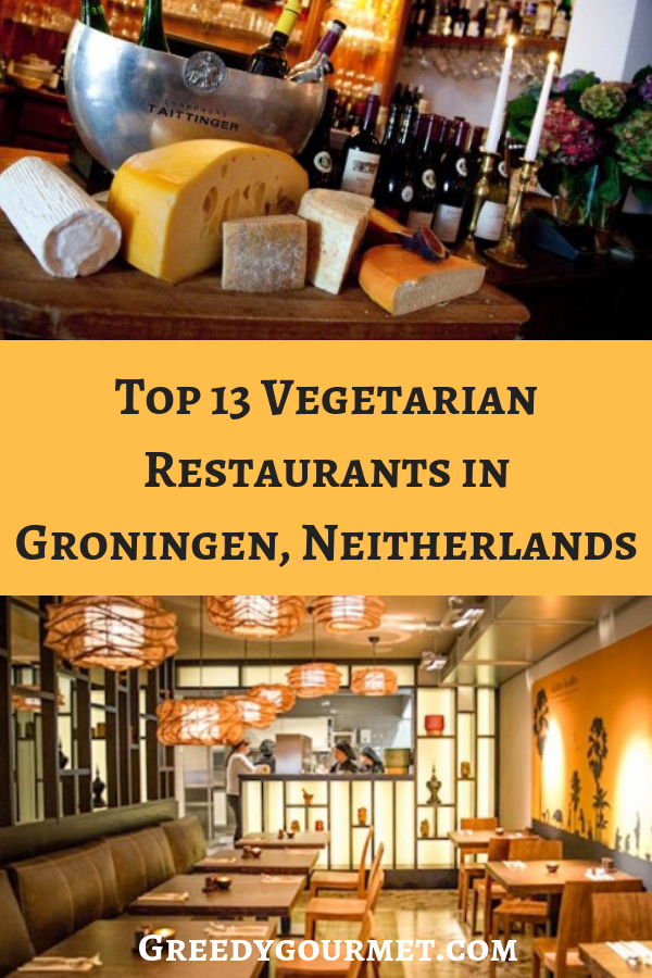 Top 13 Vegetarian Restaurants in groningen