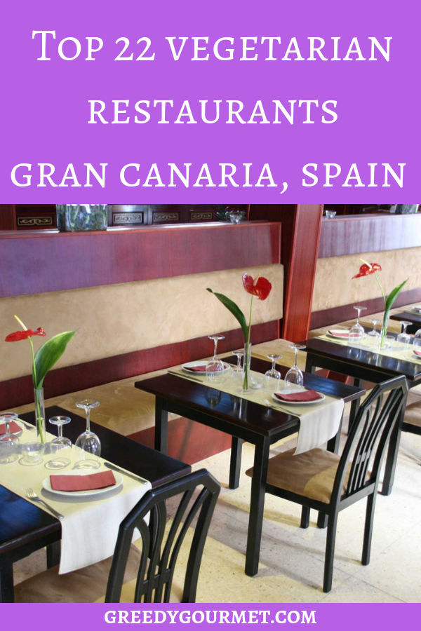 These are the top 22 Vegetarian Restaurants in Gran Canaria. The list also includes 100% vegan restaurants in Gran Canaria and vegetarian-friendly joints.
