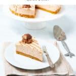 Kinder Bueno Cheesecake and a slice
