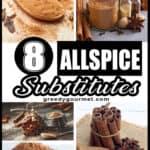 Top 8 Allspice Substitutes