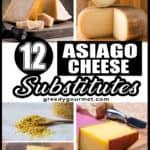 12 Asiago Cheese Substitutes