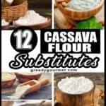 12 Cassava Flour Substitutes